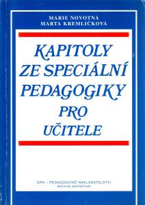 Kapitoly ze speciální pedagogiky pro učitele, (setkání speciálněpedagogická, sociálněpedagogická a pedagogickodiagnostická)