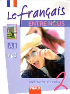 Le français ENTRE NOUS 2 (učebnice a mp3)