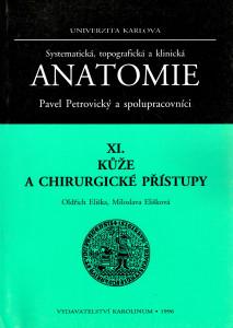 Systematická, topografická a klinická anatomie XI. : Kůže a chirurgické přístupy