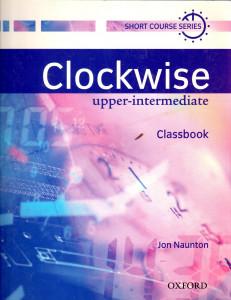 CLOCKWISE UPPER INTERMEDIATE CLASSBOOK