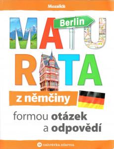Maturita z němčiny formou otázek a odpovědí