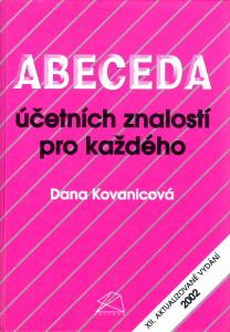 Abeceda účetních znalostí pro každého (Dana Kovanicová) 12. akt. vydání