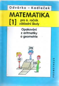 Matematika pro 6. ročník základní školy, Opakování z aritmetiky a geometrie