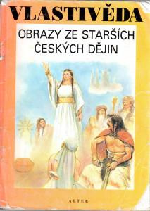 Vlastivěda: Obrazy ze starších českých dějin