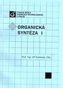 Organická syntéza I