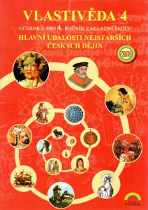 Vlastivěda 4 : hlavní události nejstarších českých dějin (učebnice pro 4. ročník základní školy