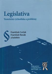 Legislativa - Teoretická východiska a problémy