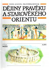 Dějiny pravěku a starověkého Orientu, učebnice dějěpisu pro 2. stupeň ZŠ a nižší ročníky víceletého gymnázia