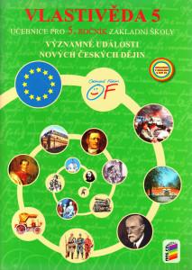 Vlastivěda 5 : významné události nových českých dějin (učebnice pro 5. ročník základní školy