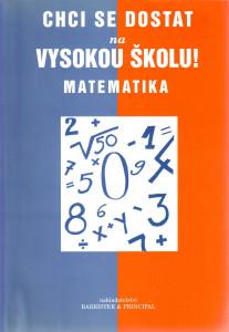 Chci se dostat na vysokou školu - Matematika