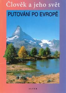 Putování po Evropě : místo, kde žijeme - vlastivěda