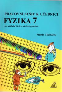 Pracovní sešit k učebnici Fyzika 7 pro základní školy a více.