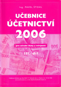 Učebnice účetnictví pro střední školy a veřejnost III. díl
