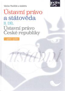 Ústavní právo a státověda II. díl: Ústavní právo České republiky