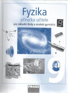 Fyzika 9 pro základní školy a víceletá gymnázia (příručka učitele)