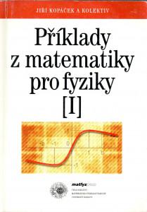 Příklady z matematiky pro fyziky I