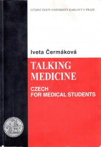 Talking Medicine: Czech for Medical Students