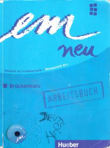 em neu 2008: Brückenkurs B1+ Arbeitsbuch