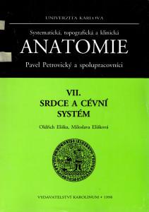 Systematická, topografická a klinická anatomie VII. : srdce a cévní systém