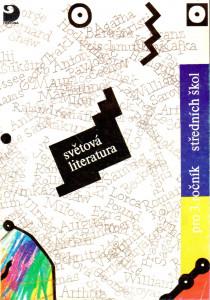 světová literatura pro 3. ročník středních škol