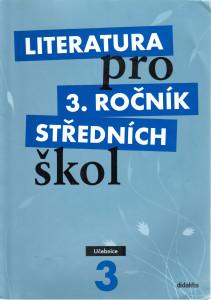 Literatura pro 3. ročník středních škol (učebnice)